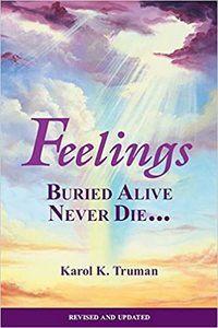 Feelinngs Buriend Alive Never Die book emotional trauma healing